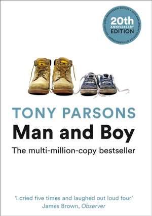 Man and Boy de Tony Parsons