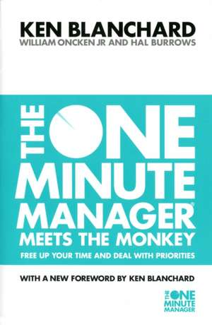 The One Minute Manager Meets the Monkey de Ken Blanchard