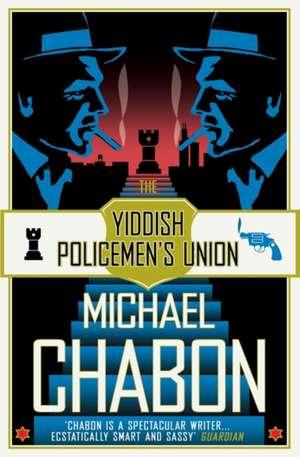 The Yiddish Policemen's Union de Michael Chabon