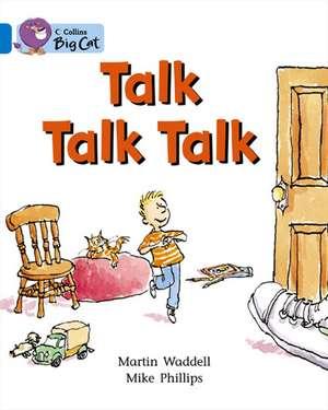 Talk Talk Talk de Martin Waddell