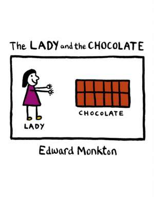 The Lady and the Chocolate de Edward Monkton