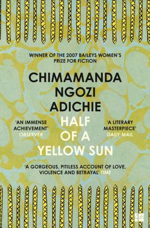 Half of a Yellow Sun de Chimamanda Ngozi Adichie