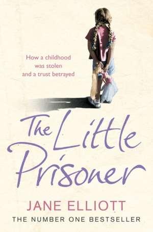 The Little Prisoner de Jane Elliott