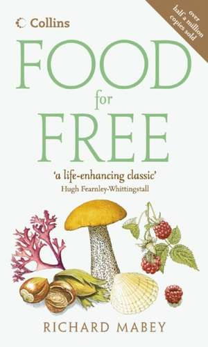 Food for Free de Richard Mabey