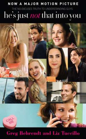 He's just not that into you. Film Tie-In de Greg Behrendt