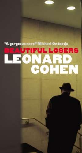 Beautiful Losers de Leonard Cohen
