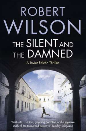 The Silent and the Damned de Robert Wilson