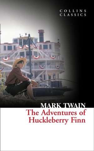 The Adventures of Huckleberry Finn (Collins Classics) de Mark Twain