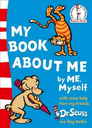 My Book About Me de Dr. Seuss
