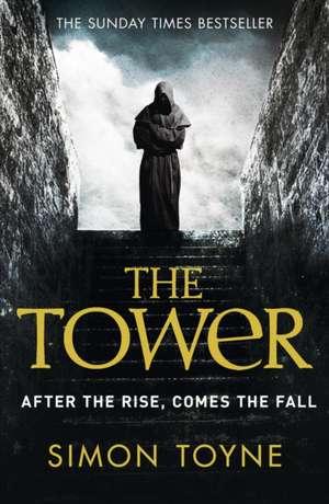 The Tower de Simon Toyne
