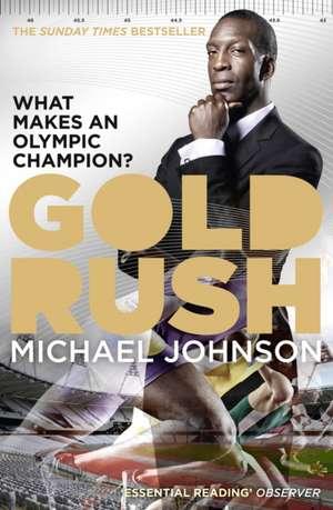 Gold Rush de Michael Johnson