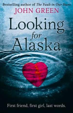 Looking for Alaska de John Green