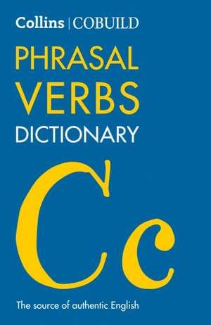 Phrasal Verbs Dictionary:  Practice Book 4 de HarperCollins UK