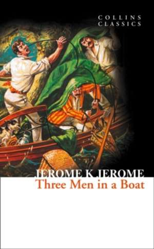Three Men in a Boat de Jerome K. Jerome