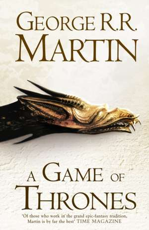 A Game of Thrones (Hardback reissue): (A song of Ice and Fire, volume 1) de George R. R. Martin