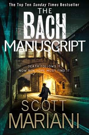 Bach Manuscript de Scott Mariani