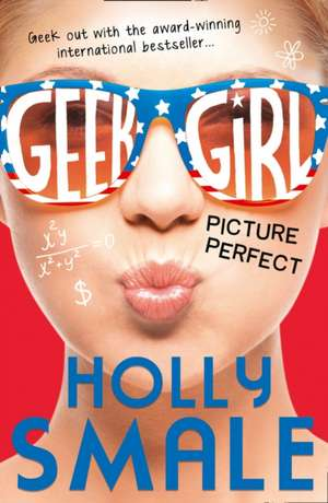 Geek Girl 03. Picture Perfect
