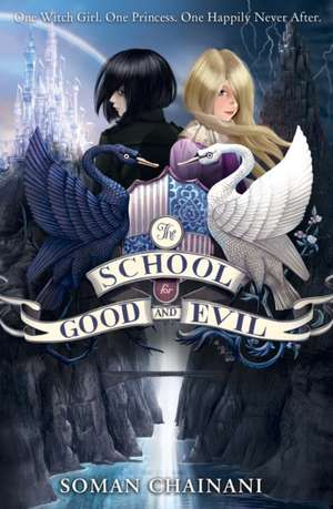 The School for Good and Evil 01 de Soman Chainani