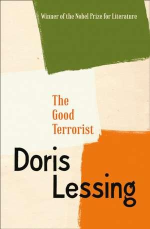 The Good Terrorist de Doris Lessing
