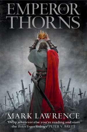 The Broken Empire #3. Emperor of Thorns