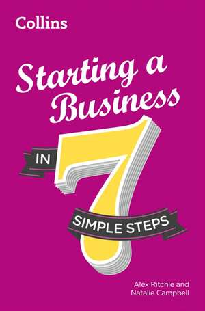 Starting a Business in 7 Simple Steps de Alex Ritchie