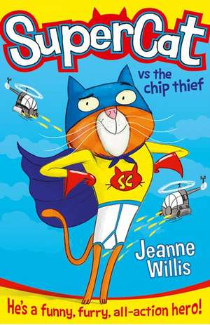 Supercat 01. Supercat vs the Chip Thief