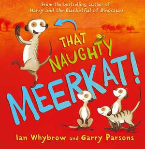 That Naughty Meerkat!