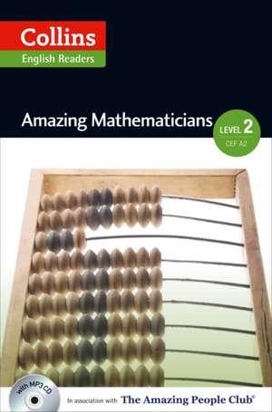 Amazing Mathematicians : A2-B1 de Fiona Mackenzie