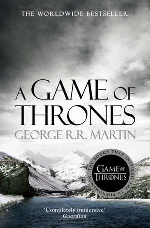 A Song of Ice and Fire 01. A Game of Thrones de George R. R. Martin