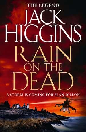 Rain On The Dead (sean Dillon Series  Book 21)