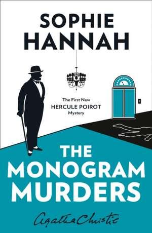 The Monogram Murders de Sophie Hannah