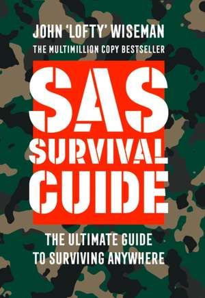 SAS Survival Guide de John 'Lofty' Wiseman