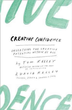 Creative Confidence de David Kelley