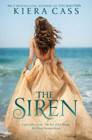 The Siren de Kiera Cass