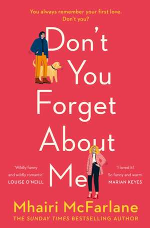 Don't You Forget About Me de Mhairi McFarlane