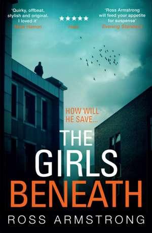 The Girls Beneath de Ross Armstrong
