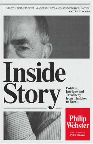 Inside Story de Philip Webster