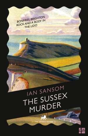 Sussex Murders de Ian Sansom