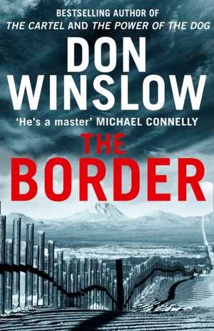 The Border de Don Winslow