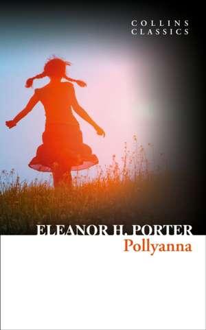 Collins Classics de Eleanor H. Porter