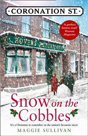 Snow on the Cobbles de Maggie Sullivan