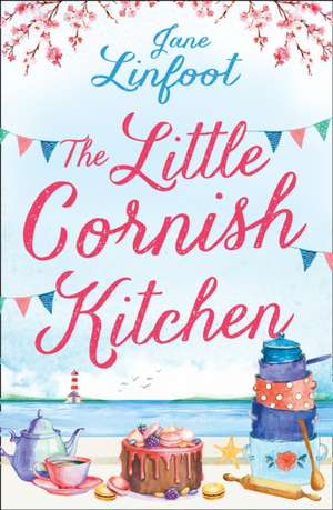 The Little Cornish Kitchen (the Little Wedding Shop by the Sea) de Jane Linfoot