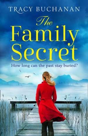 The Family Secret de Tracy Buchanan
