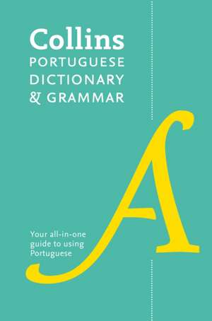 Collins Portuguese Dictionary and Grammar de  Collins Dictionaries