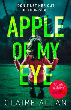 Apple of My Eye de Claire Allan