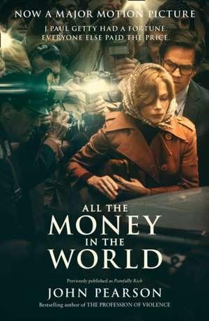 All the Money in the World. Film Tie-In