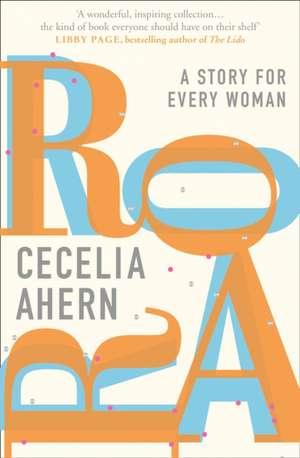 Ahern, C: Roar de Cecelia Ahern