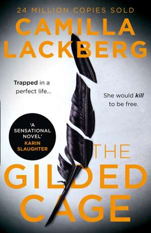 The Gilded Cage de Camilla Läckberg
