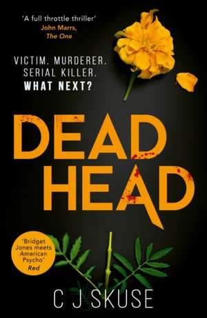 Dead Head de C. J. Skuse