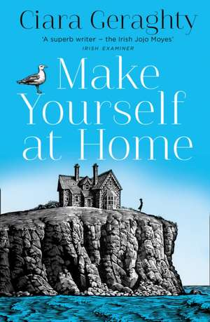 Make Yourself at Home de Ciara Geraghty